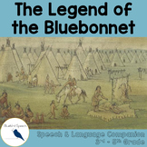 Legend of the Bluebonnet: Language & Literacy Speech Compa