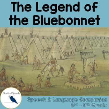 Legend of the Bluebonnet: Language & Literacy Speech Compa