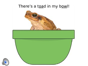 "-oa & -ow PowerPoint ""There's A Toad In My Bowl!"""