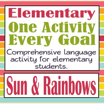 Every Goal Speech Therapy Unit-Elementary-The Sun & Rainbows