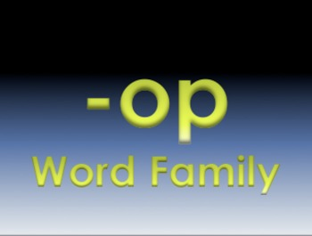-op Word Family Powerpoint