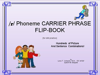 /r/ Phoneme Carrier Phrase Flip-Book [For Drill Practice]