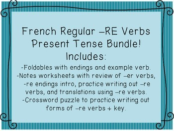 French Regular Present Tense -RE Verbs Foldables, Notes, P