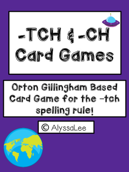 -tch and -ch Space Card Game