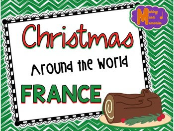 Christmas Around the World - France - Facts, Carols, Worksheets
