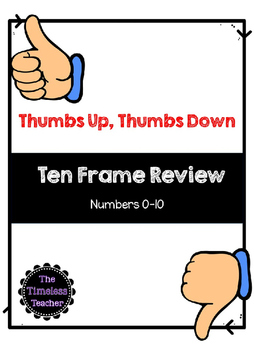0-10 Ten Frame Review (Thumbs Up, Thumbs Down)