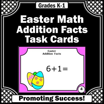 Easter Math Addition Facts Task Cards Activities and Games