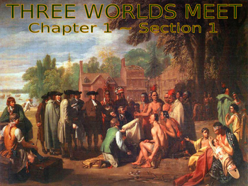 01 - Three Worlds Meet - PowerPoint Notes