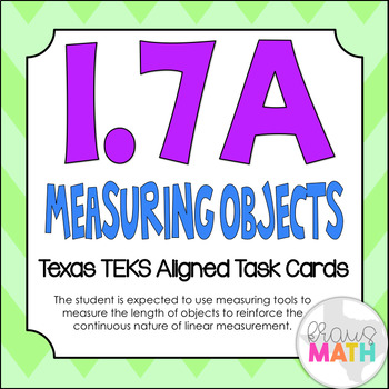 1.7A: Measuring Lengths of Objects TEKS Aligned Task Cards