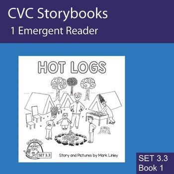 1 Emergent Reader ~ SET 3.3 Book 1 ~ HOT LOGS