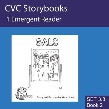 1 Emergent Reader ~ SET 3.3 Book 2 ~ GALS