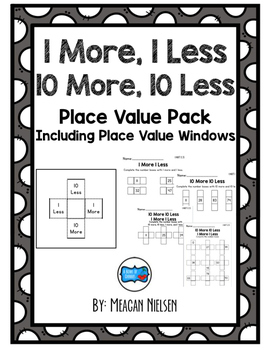 1 More/Less and 10 More/Less Place Value Pack {includes pl