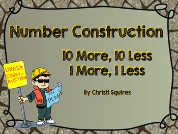 1.NBT.5 Number Construction 10 More, 10 Less, 1 More, 1 Le