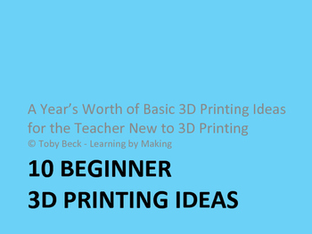 10 Beginner 3D Printing Ideas
