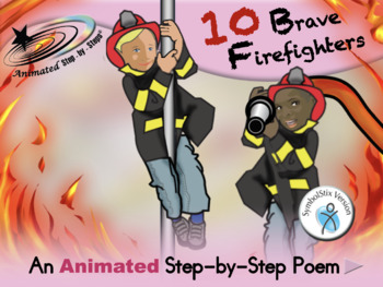 10 Brave Firefighters - Animated Step-by-Step Poem SymbolStix