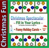10 Christmas Carol Spectacular - Fill-in lyrics for fun in