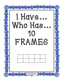 10 Frames I Have Who...  Has...