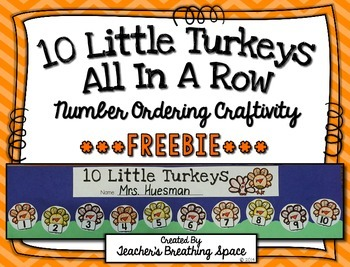 10 Little Turkeys --- Turkey Number Order Craftivity ***FR