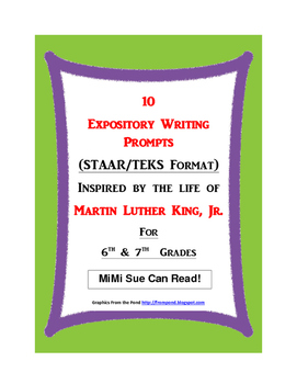 10 MLK-Themed Expository Writing Prompts (STAAR/TEKS) 6th