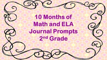10 Months of Math and ELA Journal Prompts