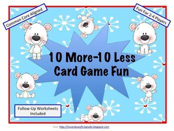 10 More-10 Less Card Game Fun (Common Core Aligned)