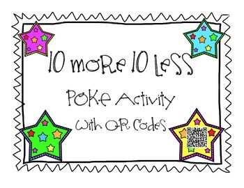 10 More, 10 Less Poke Activity with QR Codes