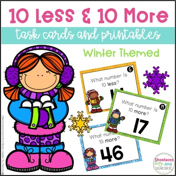 10 Less & 10 More Task Cards and Printables (up to 120) -