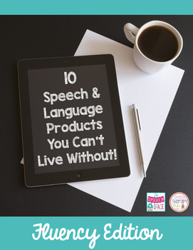 10 Speech & Language Products You Can't Live Without: Flue