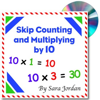 Skip Counting & Multiplying by 10 - Song w/ Lyrics & Activ