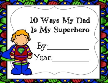 10 Ways My Dad is My Superhero