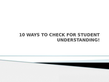 10 ways to check for student understanding - activators/ch