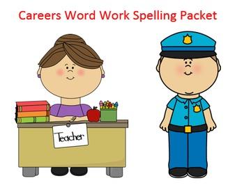 Careers Word Work Packet – 10 words, no prep spelling pack