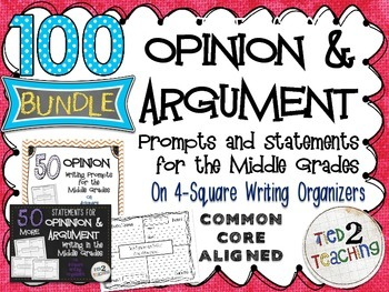 100 Argument / Opinion Statements & Prompts for the Middle