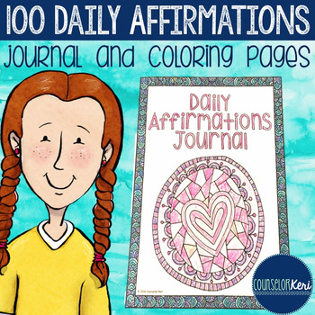 100 Daily Affirmations Journal And Coloring By