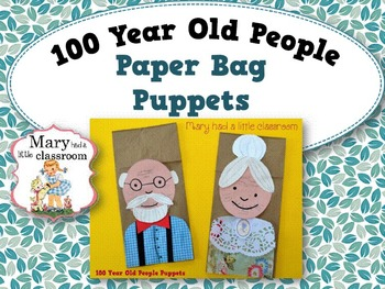 100 Year Old People - Paper Bag Puppets