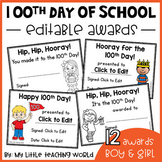 100 Days of School Awards (Editable)