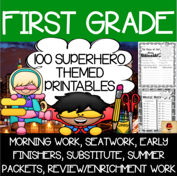 100 First Grade Superhero Theme No Prep Language, Reading,