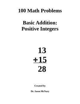 100 Math Problems: Basic Addition with Positive Numbers