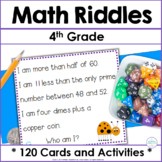 Fourth Grade and Fifth Grade Math ~ 100 Riddles for the Hu
