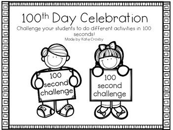 100th Day Celebration: 100 Second Challenge
