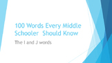 100 Words Every Middle Schooler Should Know- The I & J Words