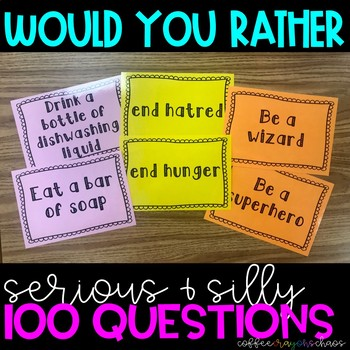100 Would You Rather Questions
