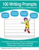 100 Writing Prompts - Expository Persuasive Narrative Desc