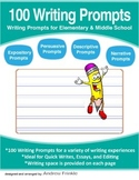 100 Writing Prompts - Expository Persuasive Narrative Desc