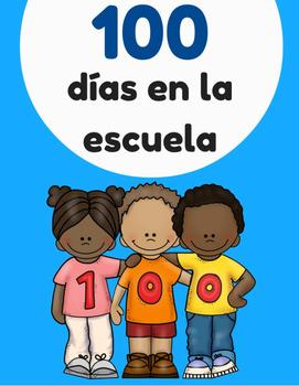 100 días en la escuela (100 days in school in Spanish)