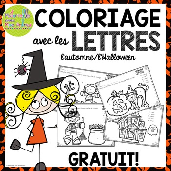 GRATUIT! Free FRENCH Fall/Halloween colour by letter sheets by Maternelle avec Mme Andrea