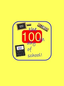 100th day activities  first, second, third grade