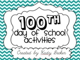 100th Day Activities for Lower Elementary