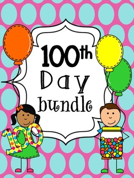 100th Day Bundle {A Collection of Math, Literacy, Science