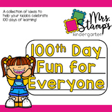 100th Day FUN for EVERYONE!